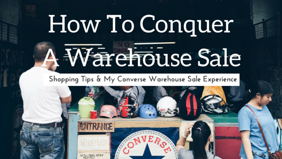 db6dcb55f99d Conquering The Converse Warehouse Sale – Coffice Hunter