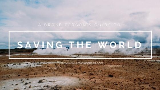 saving the world-tinadvincula.wordpress.com